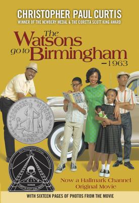 The Watsons Go to Birmingham, 1963 By Curtis, Christopher Paul